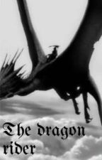 The dragon rider (Harry potter fanfic) by abbietjdosg