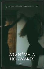 Araní va a Hogwarts #3 by nikyta2016