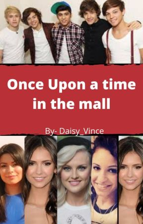 Once Upon a time in the Mall - ON HOLD by Daisy_Vince