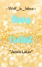 Rising Star Contest[CANCELLED] by BadASS_LunarEclipse