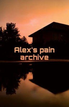 Alex's pain archive by T41322