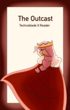 The Outcast || Technoblade X Reader by stariibee