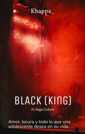 BLACK (King) | #1 saga Colors. by Khappa_