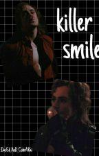 Killer Smile- Billy Hargrove fanfic (Stranger Things) by DaZed_AnD_CobrAkai