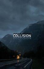 Collision  by hellisboring