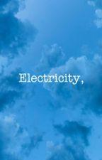 Electricity,   Wildcard x OC sequel [𝟚] (ONHOLD) by lonleyb1tch1