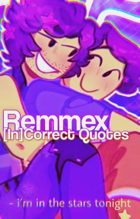 Remmex [In]Correct Quotes by voevii