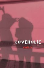 loveholic -  multi af  ➳ closed by luvity_child
