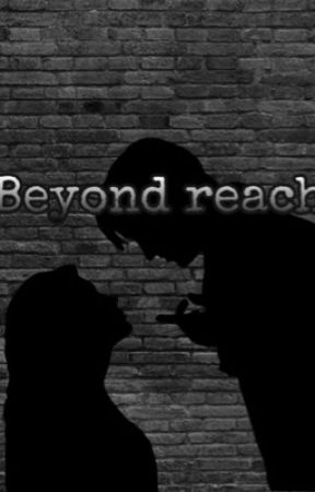 Beyond reach by ffanfficts