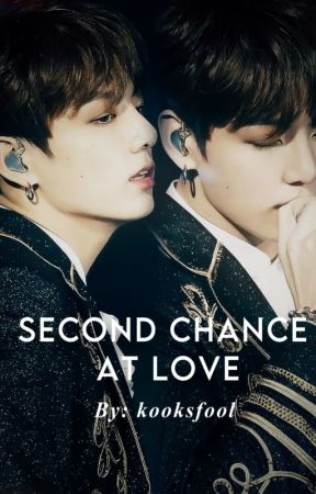 second chance at love| jjk by kooksfool
