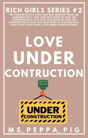 Love That Was Taken By Us (Rich Girls Series #2) by ms_peppa_pig
