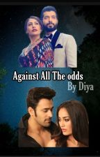 Against All The Odds (Behir And Vani)(Slow Updates)  by firewings_diya