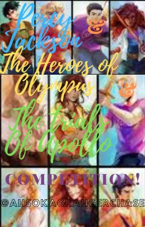 Percy Jackson & Heroes of Olympus & The Trials of Apollo fanfic competition! by AhsokaChaseGranger