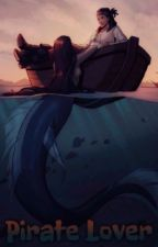 Pirate Lover{Mermaid x Pirate! Reader} by 14kanekiken