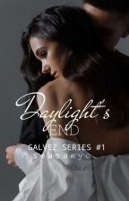 Daylight's End (Galvez Series#1) by seasawyou