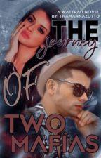 The journey of two mafias by Thamannazuttu