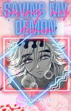 Saving My Demon (Douma x Reader) by PhoenixBlaze1412