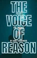 The Voice of Reason by CarlyBahringer