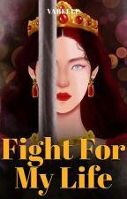 Fight For My Life oleh vebelle
