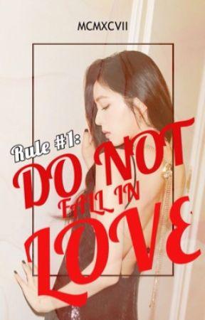 Rule #1: Do Not Fall In Love  by bp_xxiii