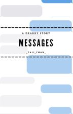 Messages - A Drarry texting story by _Tali_Chan_