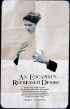 an escapist's repressed desire | poetry by softcherries