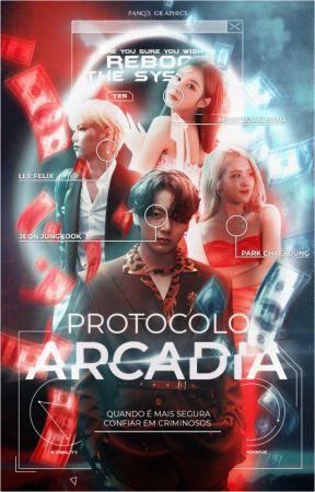 ❝ Protocolo Arcádia ❞ by siotbitch