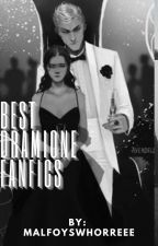 BEST DRAMIONE FANFICS IN MY OPINION by malfoyswhorreee