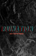 Ruination  by SayanStories