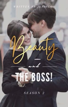 Beauty and the Boss! Season 2 by Junieloo