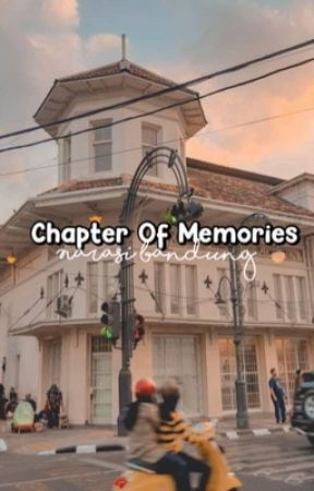 Chapter Of Memories by Kikishooky