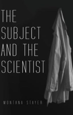 The Subject and the Scientist: Second Edition by montanastayer