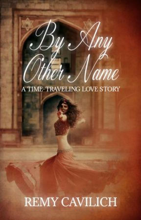 By Any Other Name--SAMPLE by Remy-Cavilich