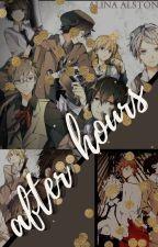 after hours | bsd by AlinaJustWrites