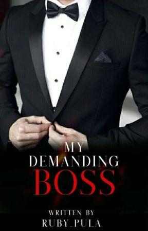 My Demanding Boss(Sandoval Series #1) by Ruby_Pula