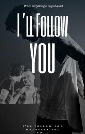 I'll Follow You    -Ziam Mayne by liamandzaynie