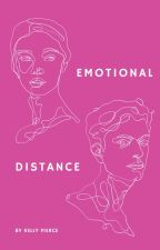 EMOTIONAL DISTANCE by kellyepierce