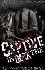 Captive In The Dark by ItSmYwAyToDoThInGs