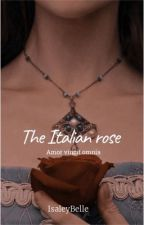 The Italian Rose    The Tudors by isaleybelle