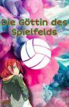 Die Göttin des Spielfelds (Atsumu x Oc) cover