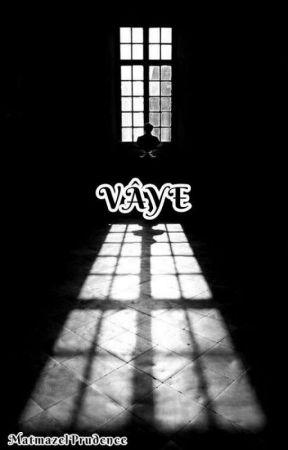 Vâye{bxb} by MatmazelPrudence