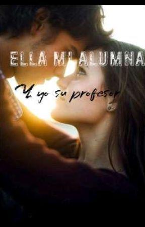Ella Mi Alumna Y Yo Su Profesor  by Mermeladaconk