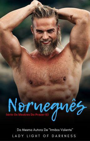 Norueguês: Serie Os Mestres Do Prazer 03 by LadyLightOfDarkness