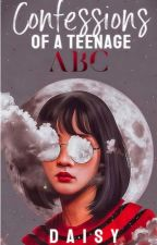 Confessions of a Teenage ABC by daisy_writes__