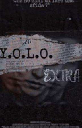 Y.O.L.O extra  by wgfeffects
