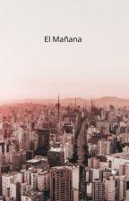 El Mañana by Naomi200722