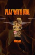 Play With Fire; Springtrap x Reader by Shreeader