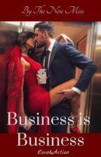 Business is Business  by LEYLA-leyla7