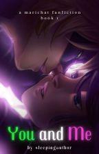 You and Me by sleepingauthor