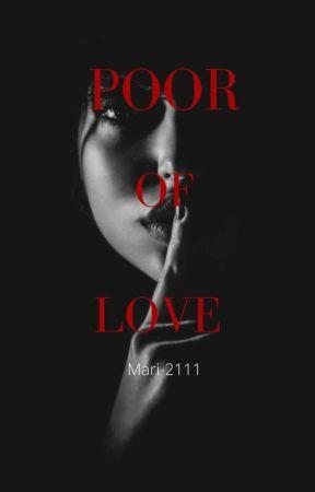 POOR OF LOVE (Finn Wolfhard Y Tu) by Mari-2111